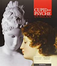 Cupid and Psyche in Milan. Canova, Gerard
