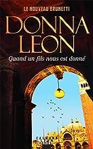 Quand un fils nous est donné de Donna Leon