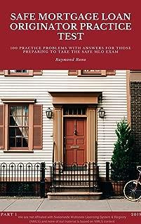 SAFE MORTGAGE LOAN ORIGINATOR PRACTICE TEST (PART Book 1)
