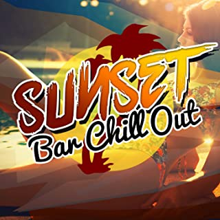 Sunset Bar Chill Out