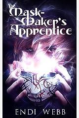 The Maskmaker's Apprentice (Masks of Terremar, Book 1) Kindle Edition