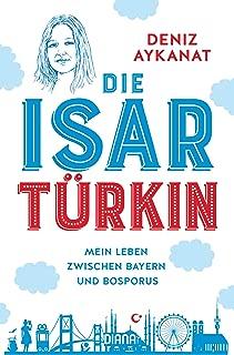 Die Isartürkin (German Edition)