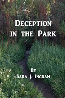Deception in the Park