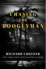 Chasing the Boogeyman: A Novel Kindle Edition