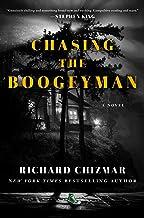 Chasing the Boogeyman: A Novel