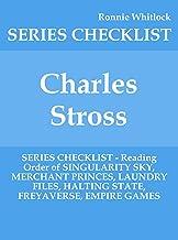 Charles Stross - SERIES CHECKLIST - Reading Order of SINGULARITY SKY, MERCHANT PRINCES, LAUNDRY FILES, HALTING STATE, FREYAVERSE, EMPIRE GAMES