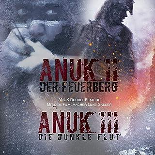 Anuk II - Der Feuerberg & Anuk III - Die Dunkle Flut (2 Filme)