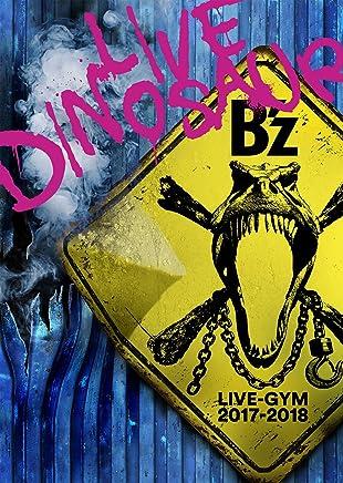 """【メーカー特典あり】 B'z LIVE-GYM 2017-2018 """"LIVE DINOSAUR"""" (BD) (初回出荷生産分のみ) オリジナル・ペットボトルカバー封入 (オリジナルクリアファイル A4サイズ付) [Blu-ray]"""