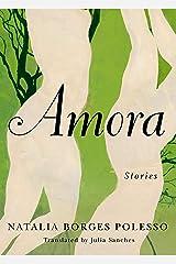 Amora: Stories (English Edition) eBook Kindle