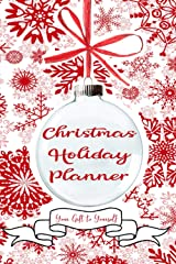 Christmas Holiday Planner: Organize your holidays with Budget Worksheets, Calendars, Party Planning, Shopping and To-Do Lists, Holiday Card Tracker, and more! - 100 pages Paperback