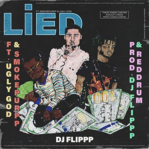 933abe8c4553 Lied (feat. Ugly God & Smokepurpp) [Explicit] von DJ Flippp bei ...