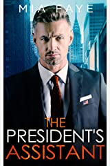 The President's Assistant: An Enemies to Lovers Romance (The Bosshole Series) Kindle Edition