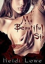 My Beautiful Sin (Beautiful Sin Saga Book 1)