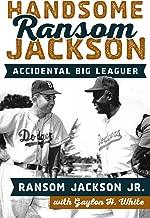 Handsome Ransom Jackson: Accidental Big Leaguer