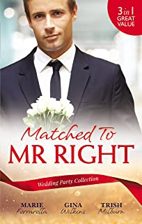 Matched To Mr Right/Wish Upon A Matchmaker/Matched By Moonlight/Her Perfect Cowboy (Matchmaking Mamas)