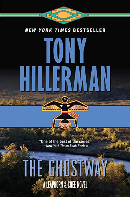 The Ghostway (A Leaphorn and Chee Novel Book 6) (English Edition)