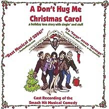 a don t hug me christmas carol
