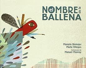 El nombre de la ballena (A la Orilla del Viento) (Spanish Edition)
