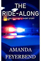 The Ride-Along: A short murder mystery (Pruitt County Mysteries) Kindle Edition