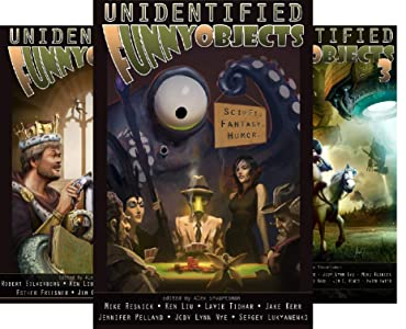 Unidentified Funny Objects Annual Anthology Series of Humorous SF/F