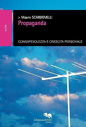 Propaganda (ALEPH Vol. 1)