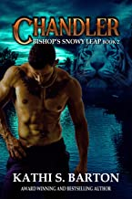 Chandler: Bishop's Snowy Leap – Paranormal Tiger Shifter Romance (Bishop's Snowy Leap Book 2)
