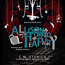 Allison and the Torrid Tea Party: A Harem of Hearts Series, Book 2
