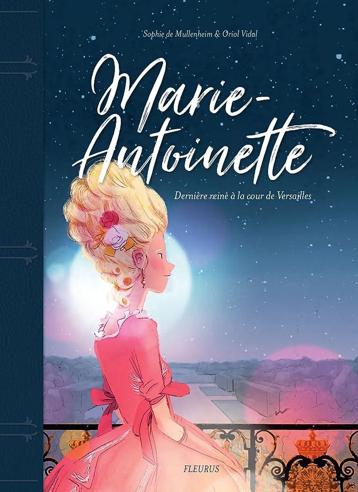 Marie-Antoinette, dernière reine à la cour de Versailles (Destin de femme) (French Edition)