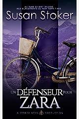 Un Défenseur pour Zara (Mercenaires Rebelles t. 6) Format Kindle