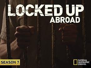 Locked Up Abroad, Season 7