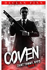 Coven: A Catholic Action Horror Novel (Saint Tommy, NYPD Book 7) Kindle Edition