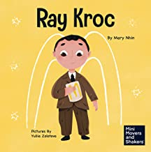 Ray Kroc: A Kid's Book About Persistence (Mini Movers and Shakers 11)
