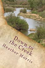 Down to the Creek (Colvin Series Book 1)