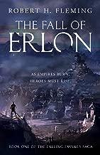 The Fall of Erlon (The Falling Empires Saga Book 1) (English Edition)
