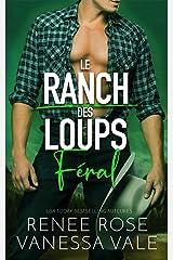 Féral - Édition française (Le Ranch des Loups t. 3) Format Kindle