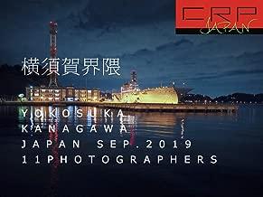 写真集  CRP  JAPAN  横須賀界隈 神奈川県 SEP. 2019  by 11 PHOTOGRAPHERS   359page   横木安良夫 PHOTO CAMP