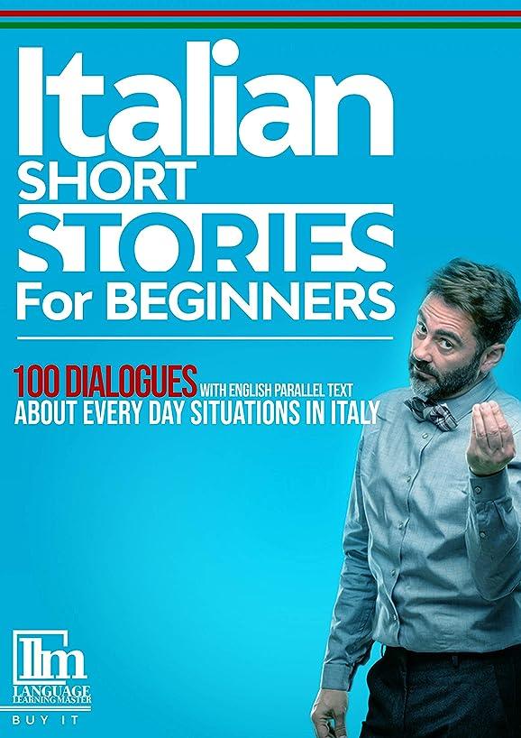 方程式スイッチカレンダーItalian short stories for beginners: 100 dialogues with English parallel text about every day situations in Italy. Buy it now to learn Italian the fun and easy way (English Edition)