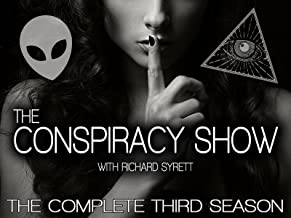 The Conspiracy Show with Richard Syrett - The Complete Third Season