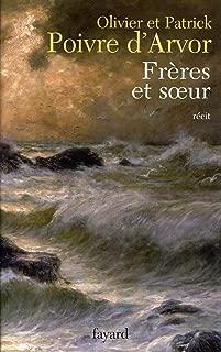 Frères et soeur (Littérature Française) (French Edition)