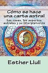 Cómo se hace una carta astral Versión Kindle