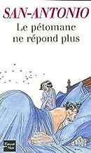 Le pétomane ne répond plus (SAN ANTONIO t. 165) (French Edition)