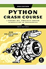 Python Crash Course, 2nd Edition: A Hands-On, Project-Based Introduction to Programming (English Edition) Format Kindle