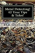 Metal Detecting!: 42 True Tips & Tales