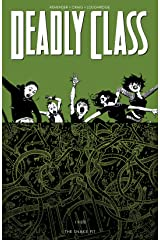 Deadly Class Vol. 3: The Snake Pit Kindle Edition