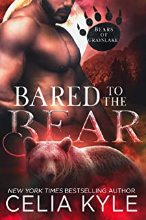 Bared to the Bear (Paranormal Shapeshifter Romance) (Bears of Grayslake)