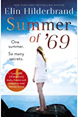 Summer of '69: One Summer. So Many Secrets . . . The most unputdownable beach read of summer 2020 Kindle Edition