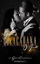 Garota de Copacabana: O Acordo (Trilogia Garota de Copacabana Livro 1)