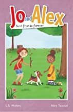 Jo and Alex Best Friends Forever (Book #4 in the Jo and Alex series)