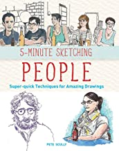 5-Minute Sketching -- People: Super-quick Techniques for Amazing Drawings