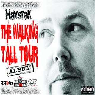 The Walking Tall Tour [Explicit]